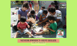 SENIOR PROJECT: HEFY BELIZE