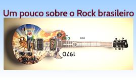 Um pouco sobre o Rock brasileiro