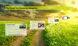 The Road To Choosing Adoption