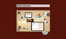 Copy of Medical Education