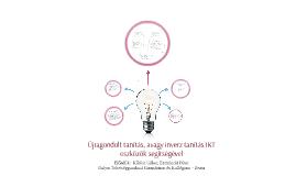 Újragondolt tanítás, avagy inverz tanítás IKT eszközök segít