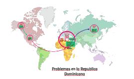 Problemas en la Republica Dominicana