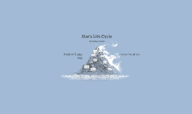 Star's Life Cycle