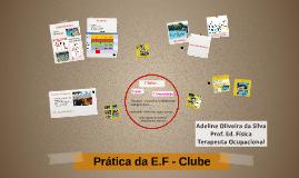 Prática da E.F - Clube