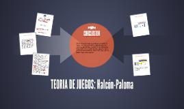 TEORIA DE JUEGOS: Halcón-Paloma
