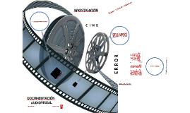 Documentación Audiovisual en la Investigación