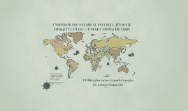 Civilização como transformação de Comportamento