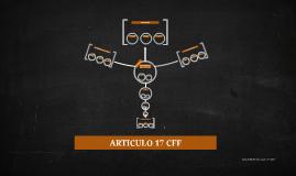 ARTICULO 17 CFF