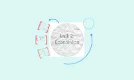 Unit 2: Economics