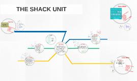 THE SHACK UNIT