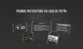 MEDIDAS PREVENTIVAS EN CASO DE MOTÍN