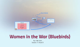 Women in the War (Bluebirds)