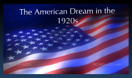 Copy of Copy of The American Dream of the 1920s by Sheri ...