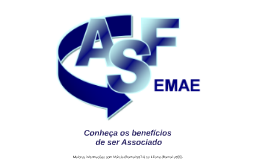 ASF - Benefícios