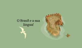 O Brasil e a sua língua!