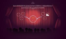 Sostenibilidad de los grupos de danza folclórica  independie