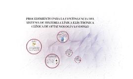Copy of PROCEDIMIENTO PARA LA CONTINGENCIA DEL SISTEMA DE HISTORIA C