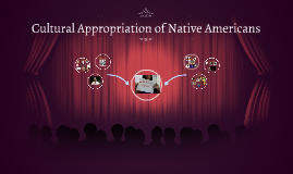 Cultural Appropriation of Native Americans