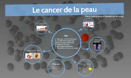Le cancer de la peau