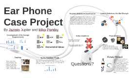 Ear Phone Case Project