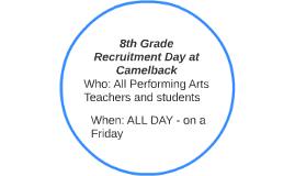 8th Grade Recruitment Day at Camelback