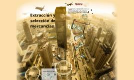 Extracción y selección de mercancías