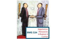 Conflict, Negotiation, Persuasion & Influence