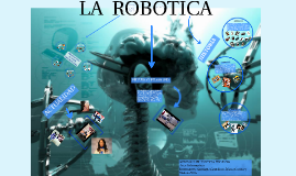 Copy of LA ROBOTICA
