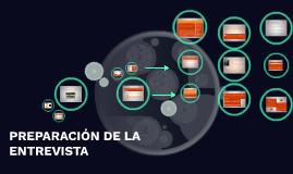 Copy of PREPARACIÓN DE LA ENTREVISTA