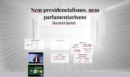 Nem presidencialismo, nem parlamentarismo