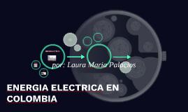 ENERGIA ELECTRICA EN COLOMBIA