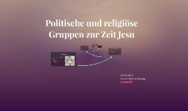 Politische und religiöse Gruppen zur Zeit Jesu