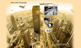 Intro to Film: Photography