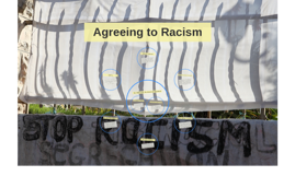 Agreeing to Racism