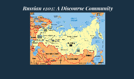 Copy of Russian 1202: A Discourse Community