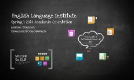 2014 Spring I ELI New Student Orientation