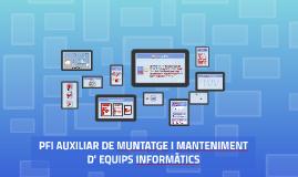 Copy of 2016-17 PFI AUXILIAR DE MUNTATGE I MANTENIMENT D' EQUIPS INFORMÀTICS
