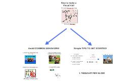 How to make a Visual Aid!