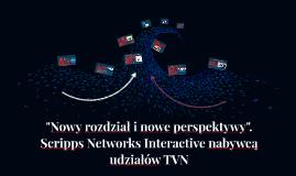 Przejęcie TVN przez Scripps Networks Interactive