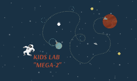 "KIDS LAB ""MEGA-2"""