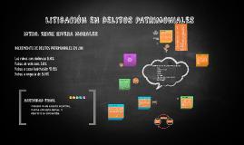Copia de LITIGACIÓN EN DELITOS PATRIMONIALES COLIMA COL.