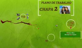 Plano de trabalho CHAPA 2