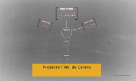 Proyecto Final de Carera