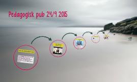 Pedagogisk pub 24/9 2015