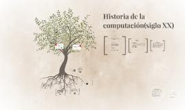 Historia de la computación siglo XX