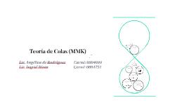 Teoría de Colas (MMK)