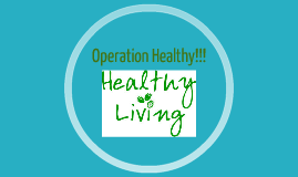 Operation Healthy