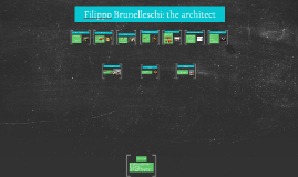Filippo Brunelleschi: the architect