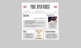POHI: OPEN HOUSE