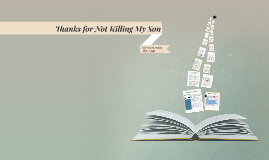 thanks for not killing my son by rita schindler thesis 2018-10-10 the oceanfront campus is minutes from downtown boston and nationally recognized as a student-centered urban public research university.